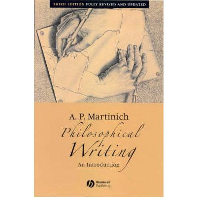 Philosophical Writing: An Introduction, 3 Edition