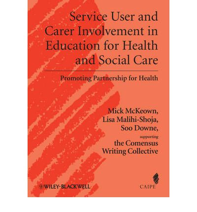 Service User and Carer Involvement in Health and Social Care Education