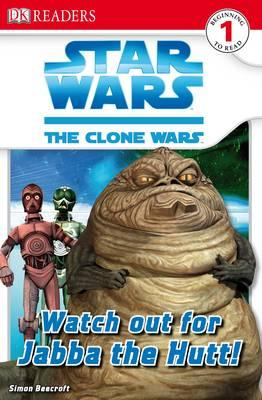 """Star Wars Clone Wars"" Watch Out for Jabba the Hutt!"