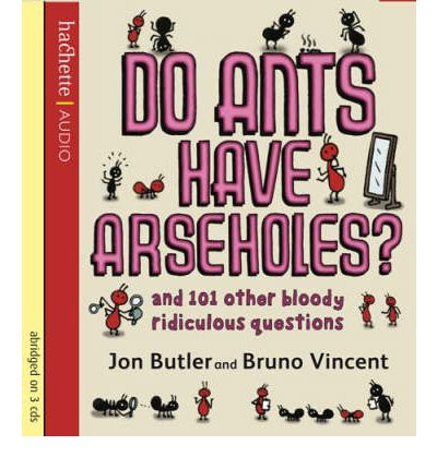 Do Ants Have Arseholes?