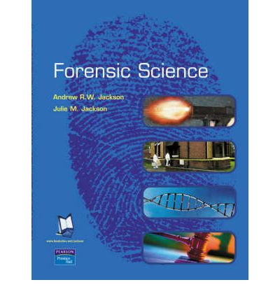Criminalistics: WITH Practical Skills in Forensic Science AND Forensic Science