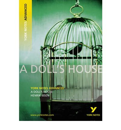 literary analysis of the novel a doll s house by henrik ibsen Dive deep into henrik ibsen's a doll's house with extended analysis,  get help  with any book start free  (critical guide to settings and places in literature.