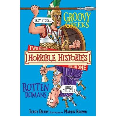 Groovy Greeks and, Rotten Romans: AND The Rotten Romans