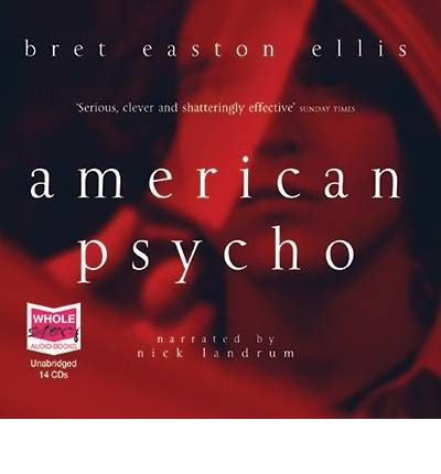 the world of patrick batesman american psycho by bret easton ellis Patrick bateman does pay intense attention to grooming  the killer 1980s wall  street yuppie who was initially created by author bret easton ellis,  bateman  skincare unisex products cannot solve the world's problems, but.
