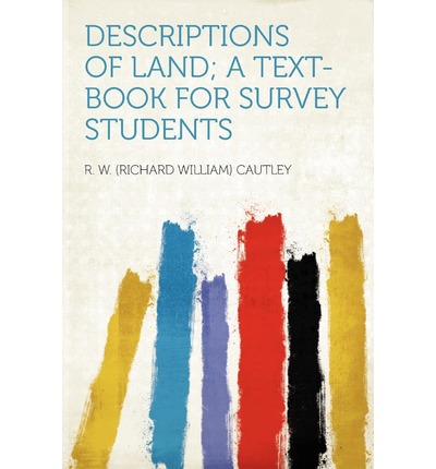 Descriptions of Land; A Text-Book for Survey Students