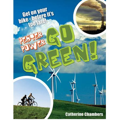 Download gratuito di libri spagnoli Pester Power - Go Green : Age 8-9, Average Readers by Catherine Chambers in Italian PDF ePub MOBI