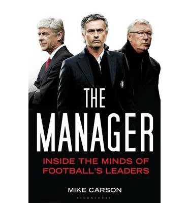 comment the five minds of a manager Find helpful customer reviews and review ratings for the manager: inside the minds of football's leaders 0 comment | report abuse the minds of the best managers.