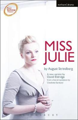 an analysis of miss julie by august strindberg Miss julie and the stronger has 65 ratings and 6 reviews adrian said: i went on a tear on 2007 and read all of henrik ibsen and all of august strindberg.
