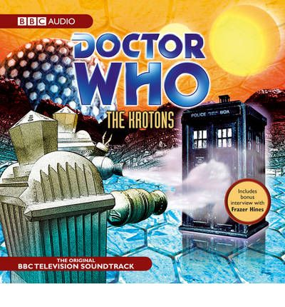 """Doctor Who"": The Krotons: TV Soundtrack"