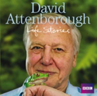David Attenborough Life Stories