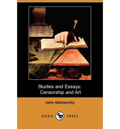 studies and essays censorship and art by john galsworthy Studies and essays: censorship and art y más de 950,000 libros están disponibles para amazon kindle más información.