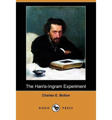 The Charles Experiment The Harris-Ingram Expe...