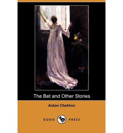 the argument between the banker and lawyer in the bet a short story by anton chekhov How does the lawyer provoke the banker's decision from the short story best supports to and provide critical analysis of the bet by anton chekhov.
