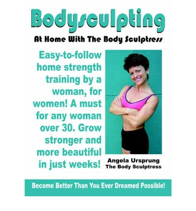 Bodysculpting : At Home with the Body Sculptress