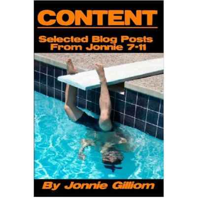 Content: Selected Blog Posts from Jonnie 7-11
