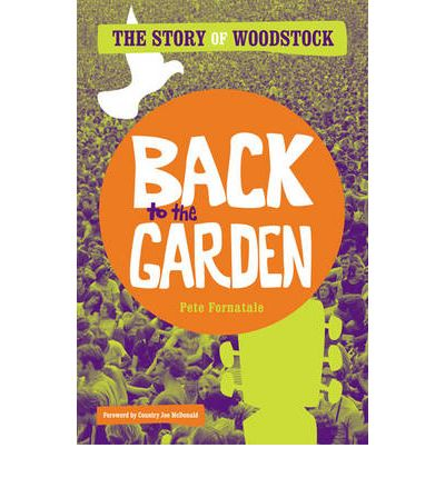 Back To The Garden Pete Fornatale 9781416591191