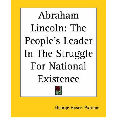 abraham lincoln and the struggle for One historian has suggested that abraham lincoln's hatred of chattel slavery,   he justified the detention of those who undermined the struggle for national.