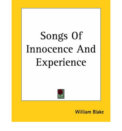 william blake innocence and experience essays