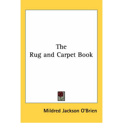 The Rug and Carpet Book