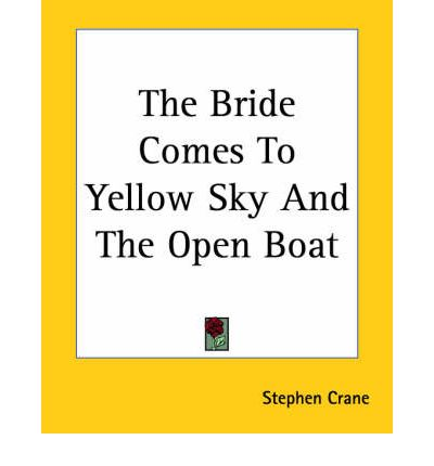 theme in the bride comes to yellow sky Any part of the matter with yellow sky he was now bringing his bride to a sure­to­be­surprised town but when he comes you'd better lie down on the floor.