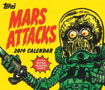 Mars Attacks 2014 Wall Calendar