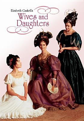 Wives & Daughters