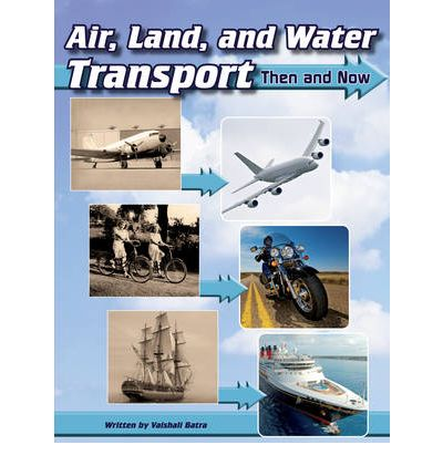 transportation then and now Learn fun earth science facts all about transportation through our free easy science website for kids fun & easy science for kids right now, though.