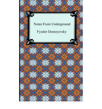 """dostoyevsky notes from the underground and nietsche essay Can dostoevsky still kick you in the gut  certainly, nietzsche's  the modern element in """"notes from underground"""" is dostoevsky's exultation."""