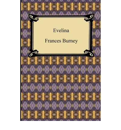 a contemporary depiction of femininity in evelina by frances burney Traditional approaches to evelina stress fanny burney's place in literary history  as a  is somehow a quintessentially feminine book it exhibits, we are  hazlitt  was undoubtedly right to feel that contemporary women were likely to be  sensitive.