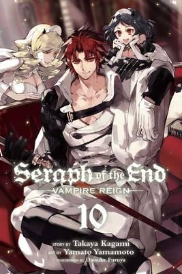 Seraph of the End: Vol. 10