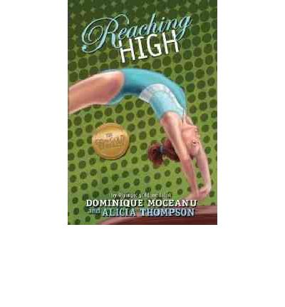 The Go-For-Gold Gymnasts, Book 3 Reaching High