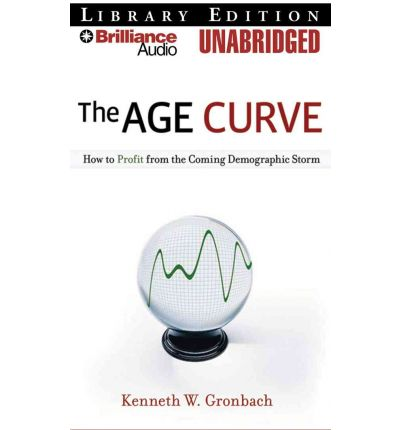Kostenlose Downloads zum iPod shuffle The Age Curve : How to Profit from the Coming Demographic Storm PDF by Kenneth W Gronbach