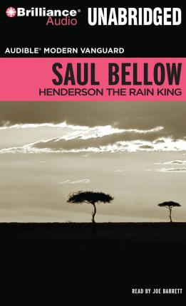Henderson the Rain King (Classic, 20th-Century, Penguin) by Bellow, Saul
