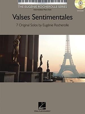 Valses Sentimentales : Original Solos by Eugenie Rocherolle