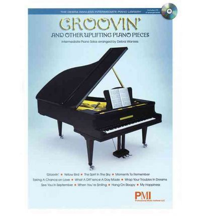 Groovin' and Other Uplifting Piano Pieces