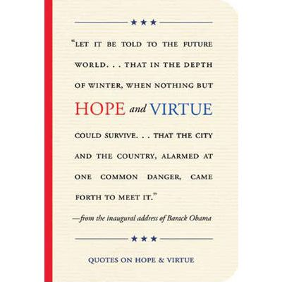 virtue of hope The virtue of hope is not different how could it be it is as human as ca the mark of authentic christianity has always been a paradox:.