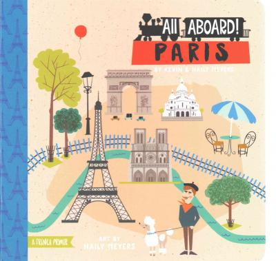 All Aboard in Paris : A French Primer