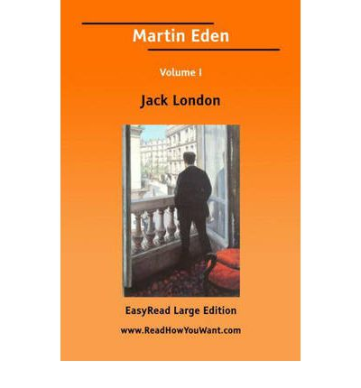 an analysis of the novel martin eden by author jack london Jack london, marriage, and divorce  martin eden and the question of genre  access to the complete content on oxford handbooks online requires a subscription or.