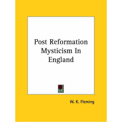 Post Reformation Mysticism in England