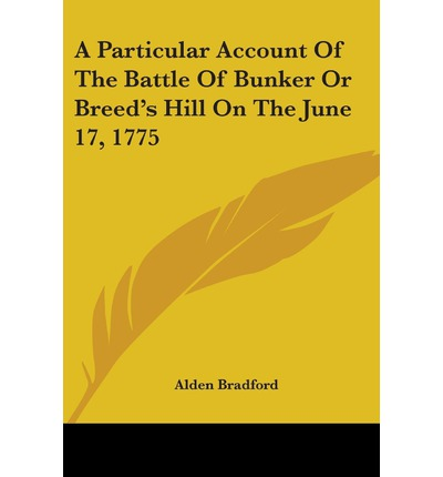 an overview of the battle on breeds hill in 1775 The battle of bunker hill took place on june 17, 1775, mostly on and around breed's hill, during the siege of boston early in the american revolutionary war the battle is named after the adjacent bunker hill, which was peripherally involved in the battle and was the original objective of both colonial and british troops, and is occasionally .