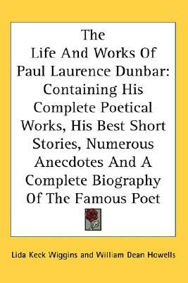 an analysis of the works of paul laurence dunbar Here's an analysis of  by the stream by paul laurence dunbar  forced to contemplate alongside the voice that dunbar has created dunbar's work is heavy in.