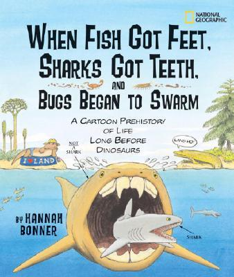 When Fish Got Feet, Sharks Got Teeth, and Bugs Beg