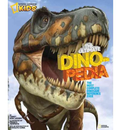 The National Geographic Kids Ultimate Dinopedia