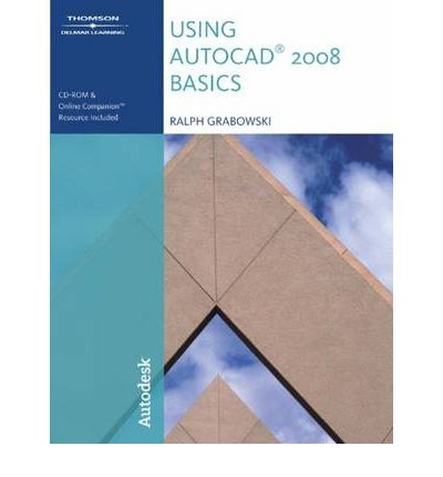 Downloads books on tape Using Auto CAD 2008 Basics by Ralph Grabowski PDF