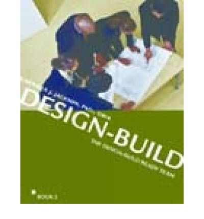 The Integrated Design-Build Team