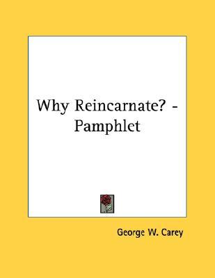 Why Reincarnate? - Pamphlet
