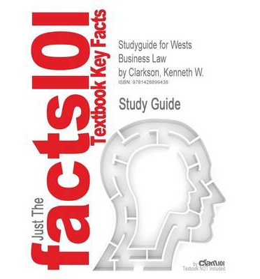 Studyguide for Wests Business Law by Clarkson, Kenneth W., ISBN 9780324303902