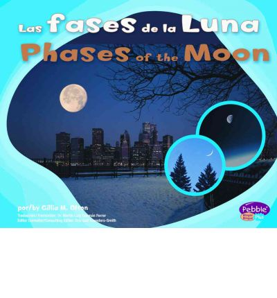 Las Fases de la Luna/Phases Of The Moon