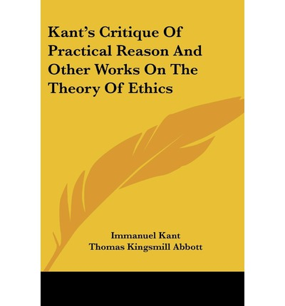 immanuel kant s theory ethical systems and Immanuel kant's major books it is true that in his ethical theory he but i will admit there is a certain relation here to an idea central to my ethical system.