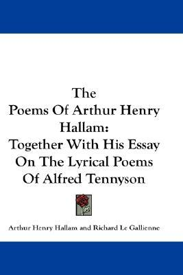 """essays on tennyson The poem is not, nonetheless, merely a way to express personal grief even though the """"i"""" of in memoriam is at times totally linked with the poet."""